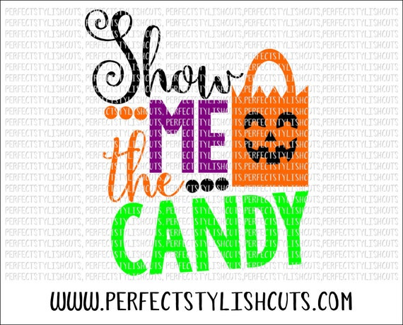 Show Me The Candy Svg Dxf Eps Png Files For Cutting Etsy