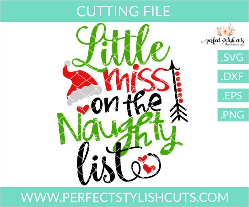 Little Miss On The Naughty List Svg Dxf Eps Png Files For Etsy