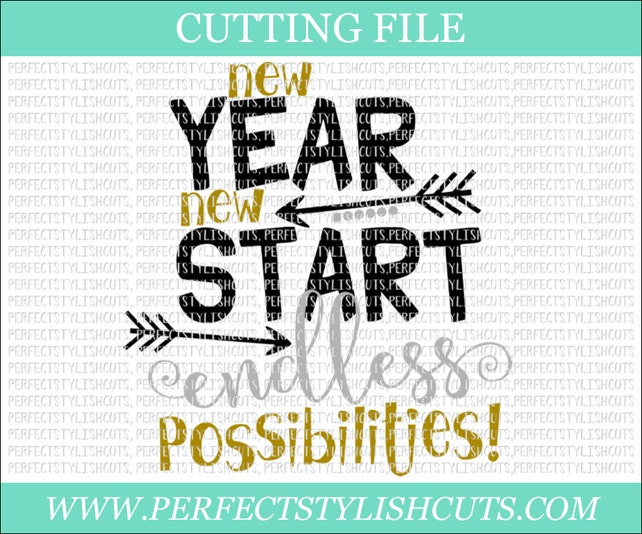 New Year New Start Endless Possibilities New Years SVG | Etsy
