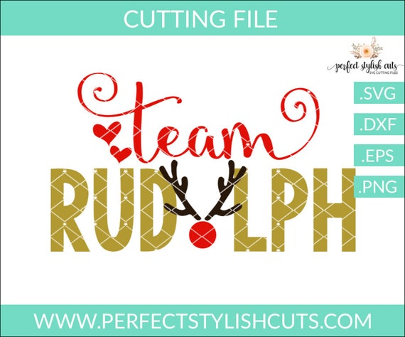 Team Rudolph Svg Dxf Eps Png Files For Cutting Machines Etsy