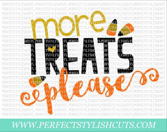 More Treats Please Svg Dxf Eps Png Files For Cutting Etsy