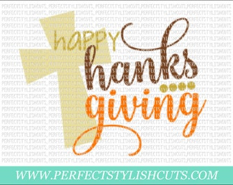 Happy Thanksgiving Svg - Fall SVG, DXF, EPS, png Files for Cutting Machines Cameo or Cricut - Pumpkin Svg, Cross Svg, Turkey Svg