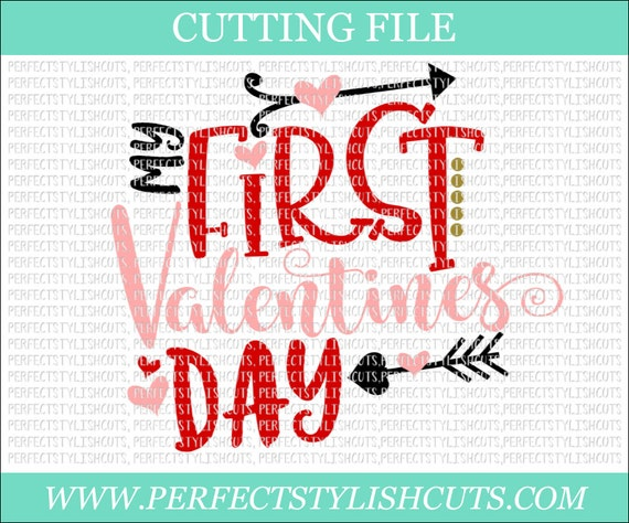My First Valentine S Day Valentines Day Svg Dxf Png Etsy