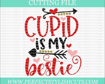 Cupid Is My Bestie - Valentines Day SVG, DXF, PNG, Eps Files for Cameo or Cricut - Valentine Svg, Girl Valentine Svg, Love Svg, Cupid Svg
