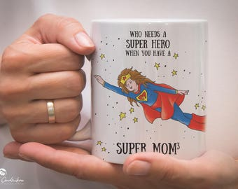 Mug for moms, super hero mother coffee cup, mothers day gift, super parent mug, coffee tea mug, gift mug, birthday mug, 11 oz ceramic mug