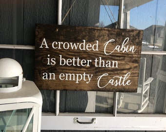 Life is Better at Cabin Sign PHOTO Cabin Fishing Hunting House Lodge Wall Decor
