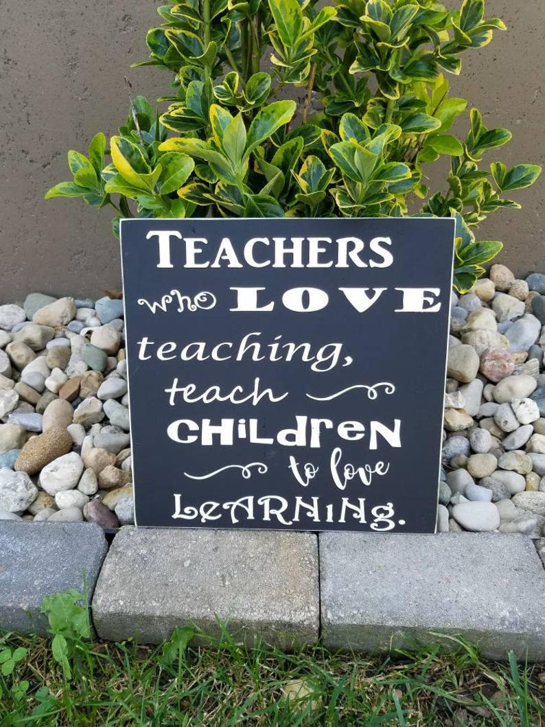 Teachers Who Love Teaching SignTeacher Gift Gift For image 0