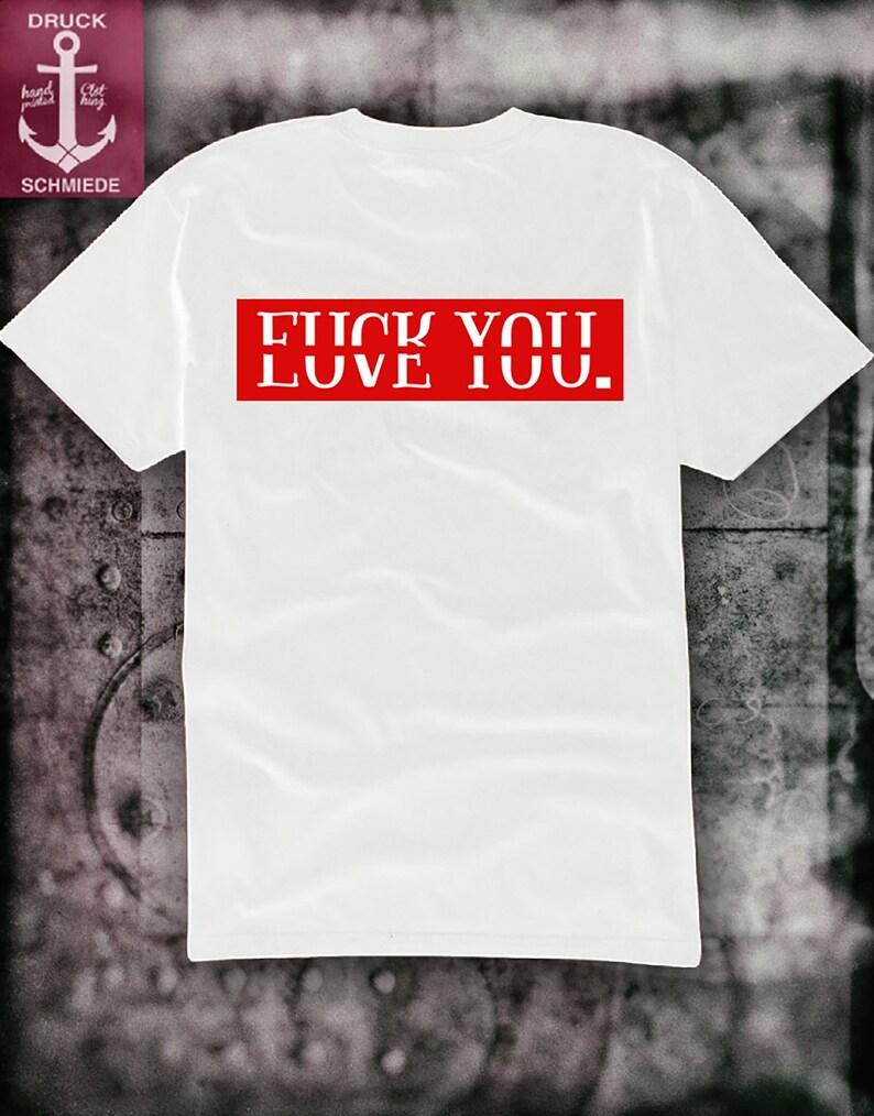c5b2d4dd0fb21 T shirt fuck You love you silkscreen screen printing acab blood hardcore  ink fighting antifa hipster tattoo weed Explicit lyrics antialls