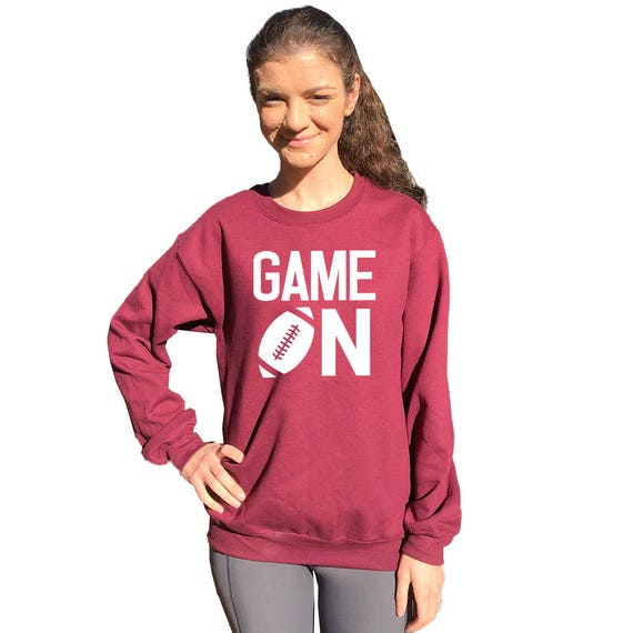 f1654287cf6 Game on crew neck sweatshirt. Funny sweatshirt for football fans Women's.  BURGUNDY.