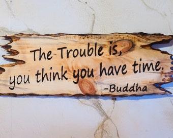 Buddha quote sign