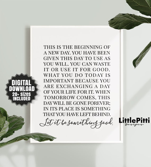 This Is The Beginning Of A New Day Sign Printable Etsy