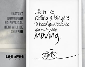 Einstein quote, inspirational quote, bicycle quote, black white home decor, life is like riding, bicycle art, life quote, motivational quote