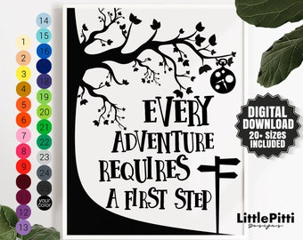 Travel quote Every adventure requires a first step, travel nursery, kids room art print download, motivational quotes for kids