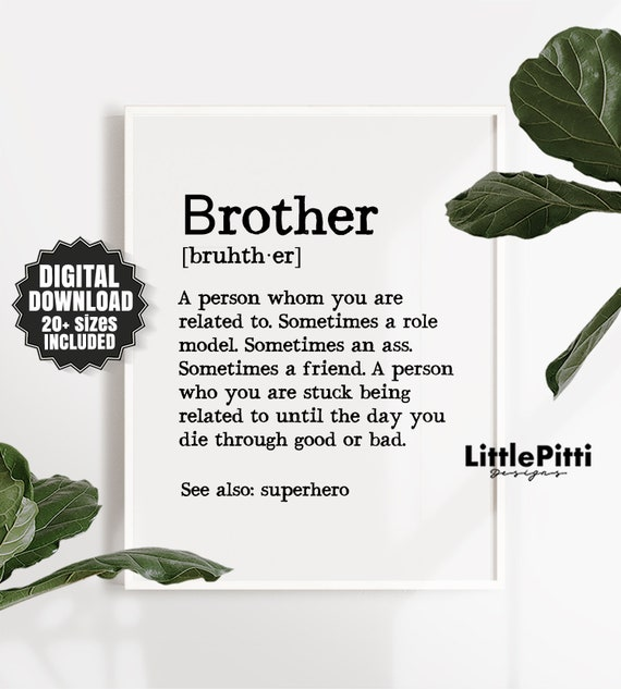 Brother Gift Ideas Print Definition Big