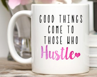 Hustle Mug, Mompreneur, Hustle Coffee Cup, Entrepreneur Gift, Entrepreneur Mug, Mompreneur Mug, Inspirational Quote, Motivational Mug