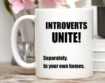 Introvert, Introvert Mug, Introvert Cup, Introverting Mug, Introvert Gifts, Introverted, introverted gift, Funny Introvert Gift