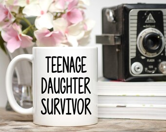 Mothers day mug, fathers day mug, fathers day gift, teenage daughter survivor, gift to dad from daughter, gift to dad from son, stepdad gift