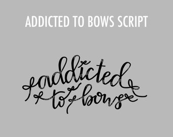 Bow Addict Script Clipart
