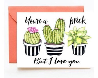 You're a prick but I love you A5 Valentines Day card