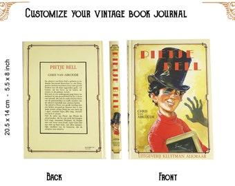 Custom journal of a Vintage book pietje bell