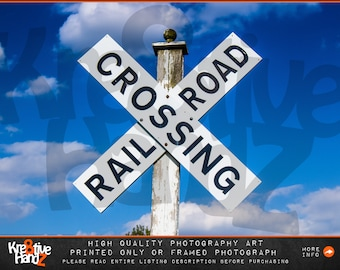 Railroad Crossing Photograph, Railroad Crossing Sign photography, Railroad Crossing Canvas Art Print,high quality prints or framed