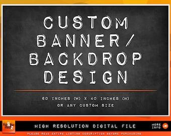 Custom Banner / Backdrop from Scratch Design Service, Custom Backdrop, Birthday party backdrop, birthday banner, banner for any celebration