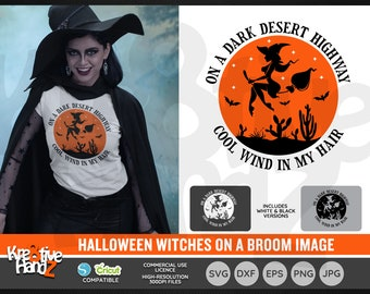 On A Dark Desert Highway Cool Wind In My Hair, Halloween Image, Vector Files, SVG, DXF, PNG Cut Files, Cricut, Silhouette, Sublimation files