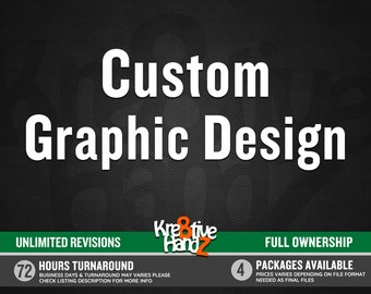 Custom Graphic Design Service from Scratch, Professional Graphic Design Service, Graphic Designer, custom design service of any project.
