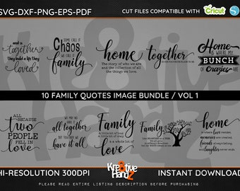 Family Quotes Image Bundle, Family SVG,  DXF, PNG Cut Files Images, Cricut files, Silhouette Studio files,  Instant download