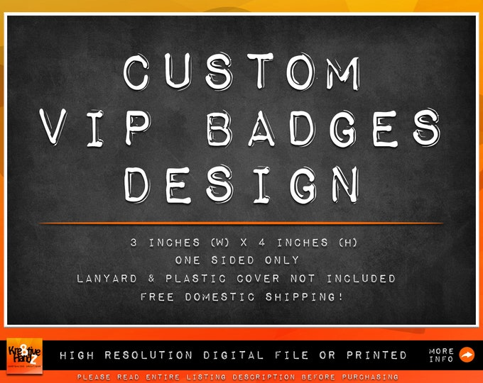 Featured listing image: Custom VIP Pass Badges design from scratch Personalized for any theme party customized personalized favor badge inserts digital printed