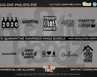 Quarantine Awareness Image Bundle, SVG,  DXF, PNG Cut Files Images, Cricut files, Silhouette Studio files,  Instant downloads.