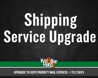 Shipping Upgrade To USPS Priority Mail Express (1-2 Days)