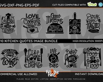 Kitchen Quotes Image Bundle, Cooking SVG,  DXF, PNG Cut vector Files Images, Cricut files, Silhouette Studio files, Instant downloads.