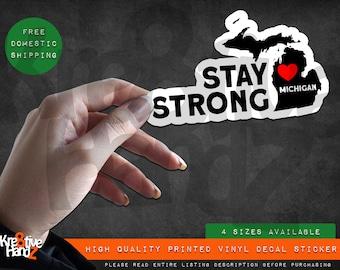 Stay Strong Michigan Vinyl Decal Sticker, Quarantine Vinyl Decal Sticker, Waterproof Vinyl Decal Sticker, Printed Vinyl Decals