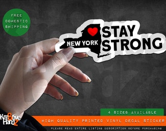 Stay Strong New York Vinyl Decal Sticker, Quarantine Vinyl Decal Sticker, Waterproof Vinyl Decal Sticker, Printed Vinyl Decals