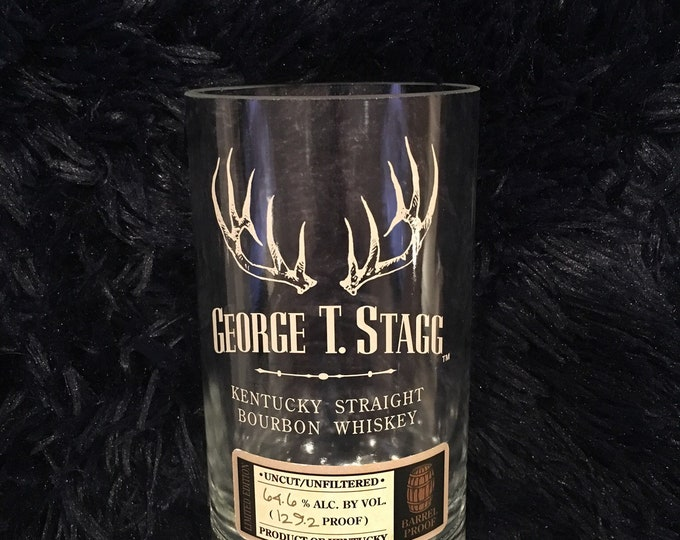 George T Stagg Kentucky Straight Bourbon Whiskey BTAC Glass made from an empty 750ml Bottle