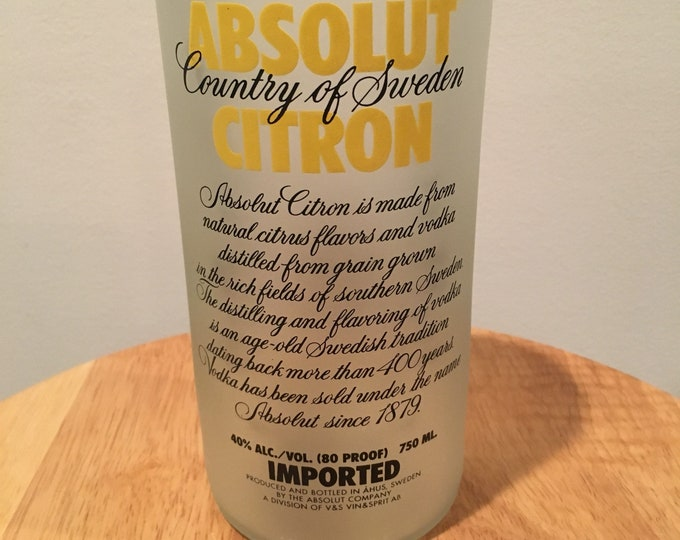 Absolut Vodka Citron Glass made from empty 750ml bottle