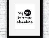 Adventure Printable, Adventurous Word Art, Say Yes to Adventure, Typography Poster, Adventure Decor, Adventurous Digital, Adventure Poster