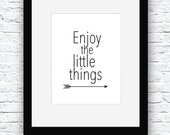 Enjoy the Little Things, Printable Quote, Quote Prints, Scandinavian Art, Positive Quotes Art, Quotes Poster, Minimalist Art Design