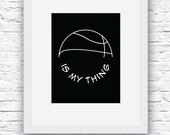 Basketball Printable, Basketball Download, Basketball Poster, Basketball Digital File, Basketball Prints, Basketball Wall Art
