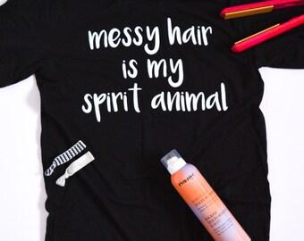Messy Hair Is My Spirit Animal Tee Shirt: Black Triblend
