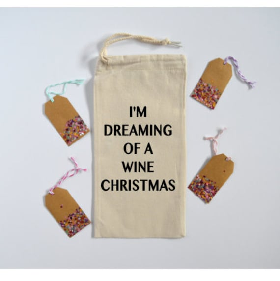 I'm Dreaming Of A Wine Christmas - Canvas Drawstring Wine Bag: Black Lettering