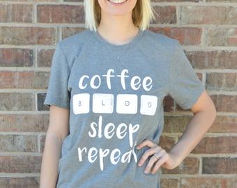 Coffee, Blog, Sleep, Repeat Tee Shirt: Grey Triblend