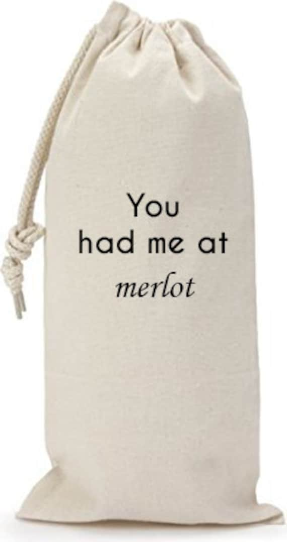 You Had Me At Merlot - Canvas Drawstring Wine Bag