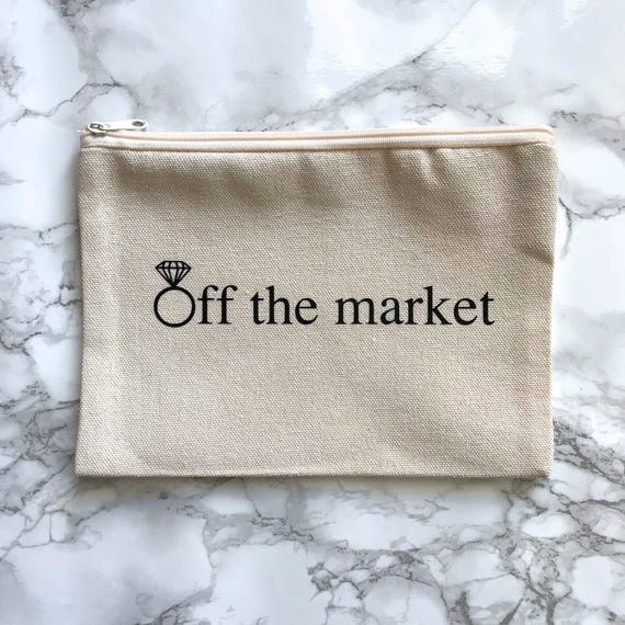 Canvas Cosmetic Bag: Off The Market - Fiance / Bride To Be