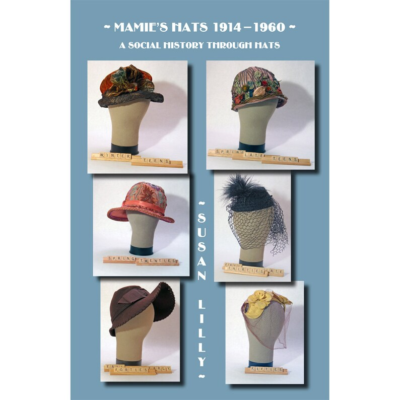 Mamie's Hats 1914-1960: A Social History Through Hats image 0