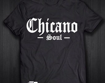 Chicano Soul T Shirt