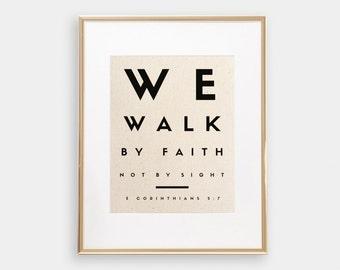 We Walk By Faith, Not By Sight | 2 Corinthians 5:7 | Christian Wall Art | Bible Verse Print | Bible Verse Wall Art | Bible Verse