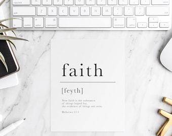 Faith   Hebrews 11:1   Faith Print   Christian Wall Art   Scripture Art   Christian Decor   Faith Definition Print