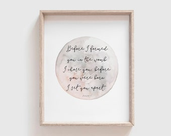 Christian Nursery Decor   Jeremiah 1:5   Before I formed you in the womb I chose you